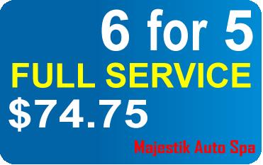 6 for 5 FULL SERVICE $74.75